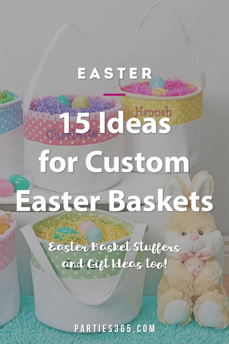 ideas for custom Easter baskets
