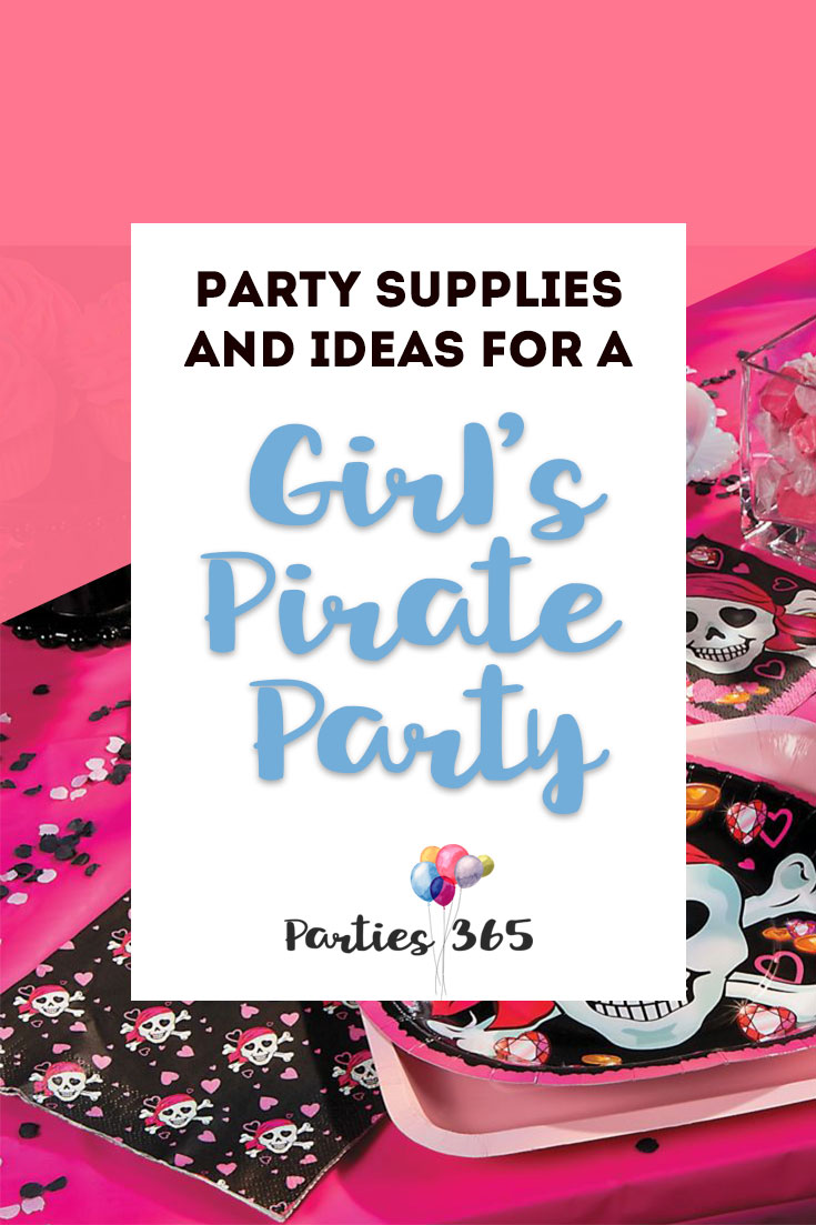 party supplies and ideas for a girls pirate party