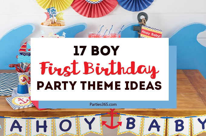 . 17 First Birthday Party Theme Ideas for Boys   Parties365