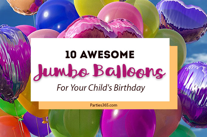 Looking for the perfect party balloons for your little one's birthday? We found some awesome Jumbo Birthday Balloons that are sure to look great at your party! | Giant Birthday Balloons | Jumbo Balloons | Party Supplies | Party Balloons