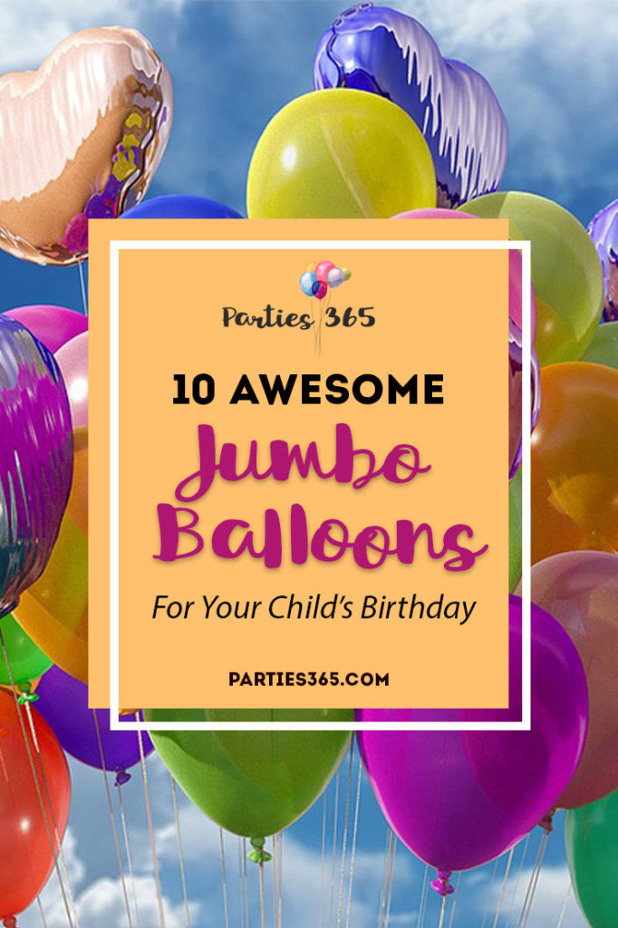 Looking for the perfect party balloons for your little one's birthday? We found some awesome Jumbo Birthday Balloons that are sure to look great at your party! #balloons #birthday #partysupplies