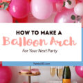 Want to make a Balloon Arch for your next party but don't know where to start? Check out our guide on How to Make a Balloon Arch! | Balloon Arch | Party Balloons | Statement Balloons