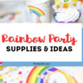 rainbow party supplies and ideas