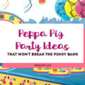 Here are some awesome Peppa Pig Party Ideas for your next celebrations! | Peppa Pig Party Decor | Peppa Pig Party Supplies | Peppa Pig Tableware