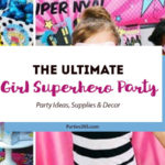 Looking for inspiration for your girl's Superhero Party? We've got you covered with Superhero Party ideas, Superhero Party supplies and more! | Superhero Party Theme | Super Hero Party Favors
