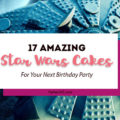 Throwing a Star Wars Birthday Party? We've rounded up some of the best cake options for you! Check out these 17 amazing Star Wars Cakes! | Star Wars Party | Star Wars Cake Ideas