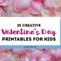 Here are 25 creative and fun printable valentines for kids! Whether you want a special DIY craft for Valentine's Day, need something for the kids classroom or need a last-minute card, you're sure to find the perfect one right here! #valentinesday #valentinesdaycard #valentinescard #valentinesprintable