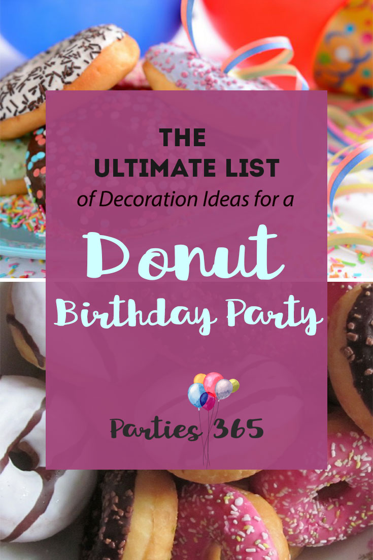 Ultimate list of decoration ideas for a donut birthday party