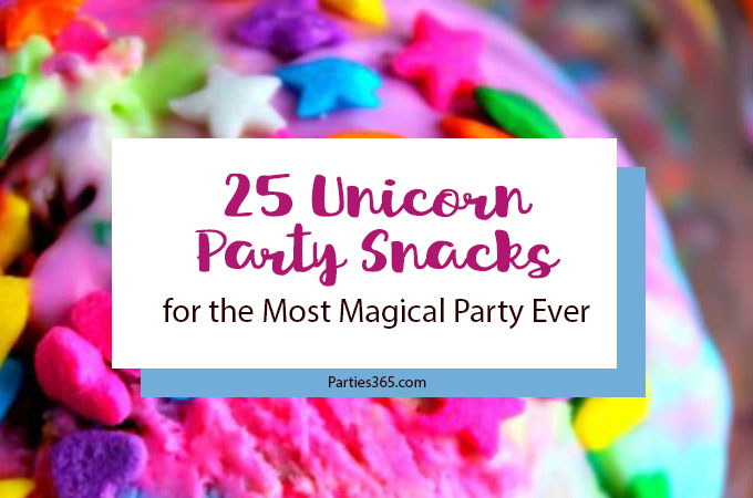 Looking for magical food for your Unicorn Party? These 25 Unicorn Party Snacks are sure to please! Unicorn Party Food | Unicorn Party Treats | Unicorn Party Snacks