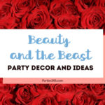 If you're hosting a Beauty and the Beast Party soon, you'll love our round up of party decor, supplies and ideas to make this one of the cutest parties ever! Beauty and the Beast Decor | Beauty and the Beast Birthday | Beauty and the Beast Theme