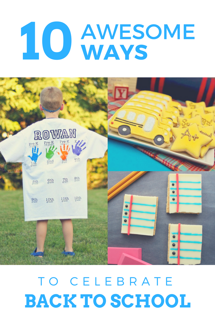 10 awesome ways to celebrate back to school