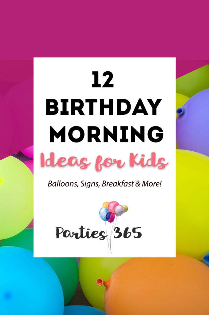 birthday morning ideas for kids