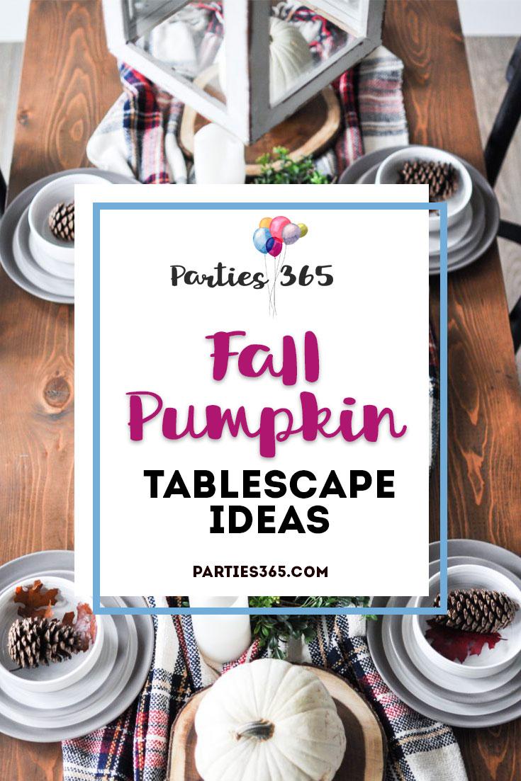 Fall Pumpkin Tablescape Ideas