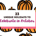 There's more to October than just Halloween! We have 23 unique holidays you can celebrate all month long! Unusual Holidays | Celebrate October | Weird Holidays