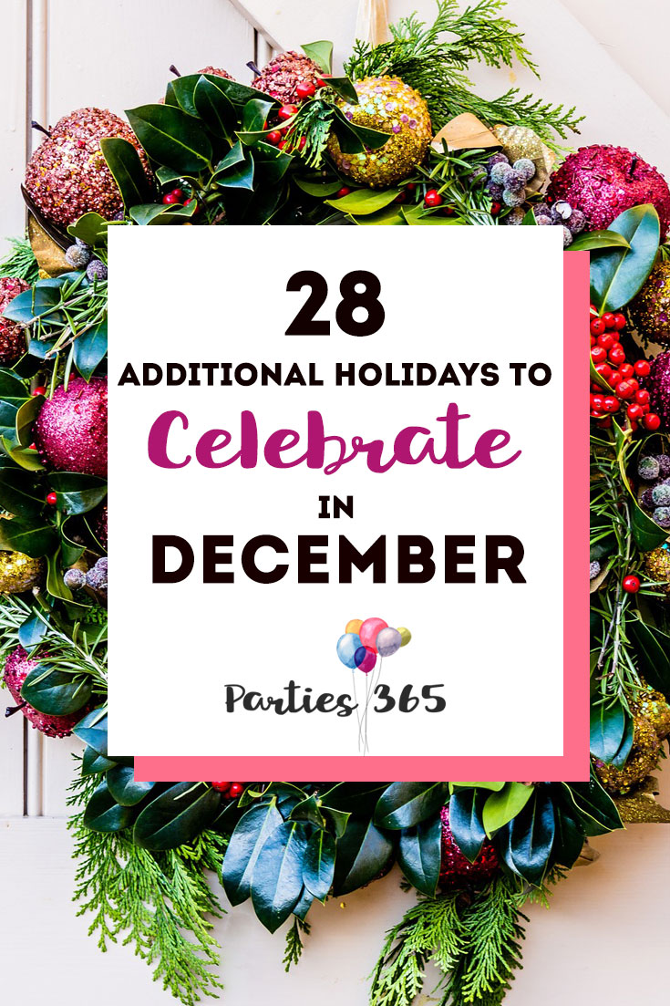Love celebrating weird and unique holidays? Us too! Here are some of December's strangest days to celebrate... there's always a reason for a party! #December #weirdholidays #celebratetoday