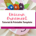 This cute DIY paper unicorn ornament for Christmas will look adorable on the tree and is fun for all ages! Our tutorial and printable template will show you how to make the ornaments - let the glitter and creativity run wild! #Christmascraft #unicorns #printable #crafts