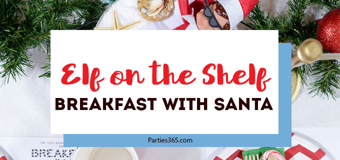 Looking for a fun Christmas Party theme for kids? This Elf on the Shelf Breakfast with Santa has adorable decorations and activities that are sure to inspire! #Christmasparty #elfontheshelf #holidayparty #santa