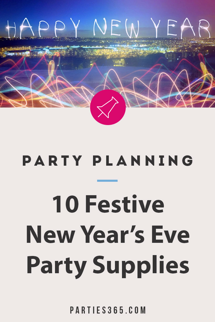 New Year's Eve Party Supply ideas