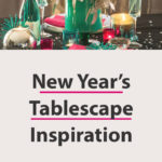 New Year's tablescape inspiration