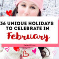Love celebrating weird and unique holidays? Us too! Here are some of February's strangest days to celebrate... there's always a reason for a party! #February #weirdholidays #celebratetoday