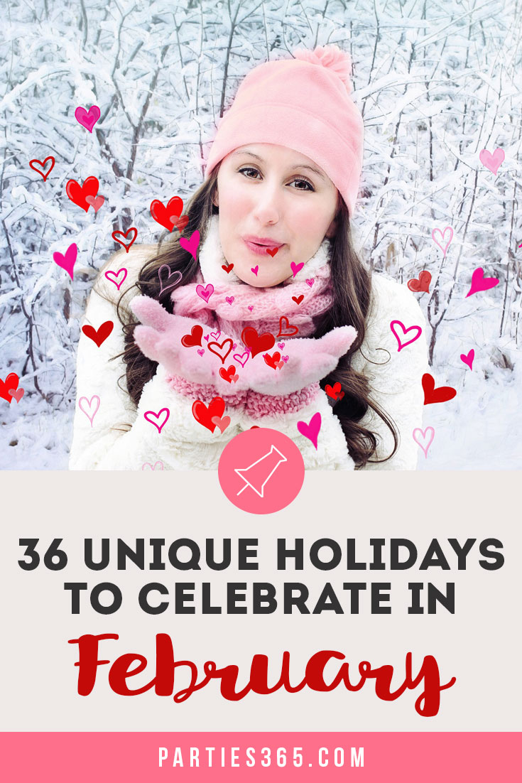 unique holidays to celebrate in February