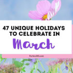 Love celebrating weird and unique holidays? Us too! Here are some of March's strangest days to celebrate... there's always a reason for a party! #March #weirdholidays #celebratetoday