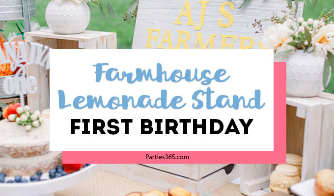 Farmhouse Lemonade Stand First Birthday Party