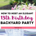 Wondering what to do for your daughter's 13th birthday party and need ideas? You'll love this backyard garden party for girls, perfect for spring or summer, focused on friends, flowers, fun and food! #decorations #thirteen #birthdayparty #partyideas #teenagers