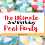 Need ideas for a toddler birthday party theme this summer? Check out this adorable 2 year old birthday pool party for 4 friends turning two! Perfect for kids, it's full of ideas for decorations, cake, food and the primary colors work great for girls or boys! #poolparty #summerfun #birthdayparty #twoyearsold #partyideas