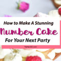 Have you wondered how to make one of those trendy and beautiful number cakes? If so, you'll love these recipe ideas for birthday number and letter cakes! Find the perfect DIY tutorial to create a number cake with flowers, frosting and fancy decorations right here! #numbercake #lettercake #cakerecipe #cakedecorating #birthdaycake