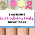 Planning a 2nd Birthday Party and need ideas for themes? We've got you covered with 8 party themes that will work for a girl or a boy! Check out all of our cake, shirt and invitation ideas along with plenty of pictures and decorations to inspire your second birthday celebration! #2ndbirthday #partyideas #partysupplies #secondbirthday #partythemes