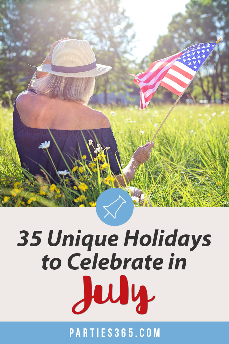 unique holidays to celebrate in july