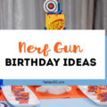 Looking for fun party theme ideas for a little boys birthday? This Nerf Gun Party is the perfect solution! Full of bright colored decorations, games and food, you'll find all the inspiration you need to create a fabulous party! #nerf #boysbirthday #partythemes #partyideas