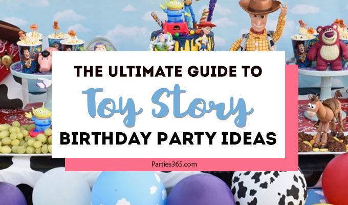 The Ultimate Guide to Toy Story Party Ideas