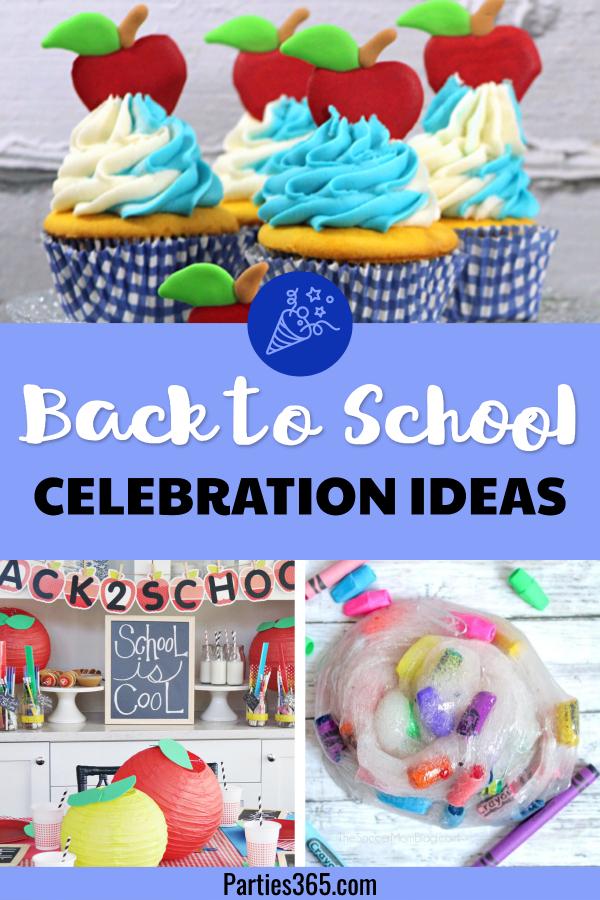 back to school celebration ideas
