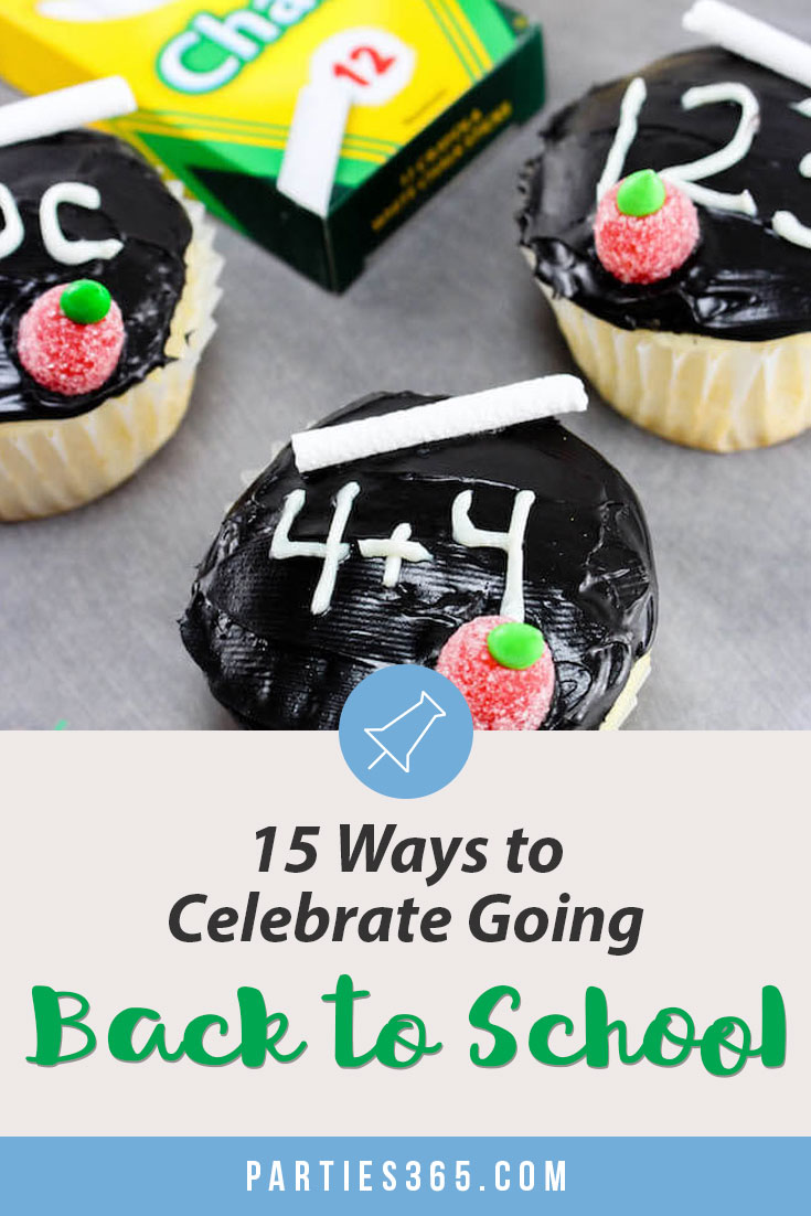 15 ways to celebrate going back to school