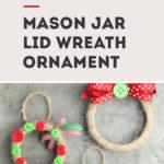 Christmas craft mason jar lid ornament
