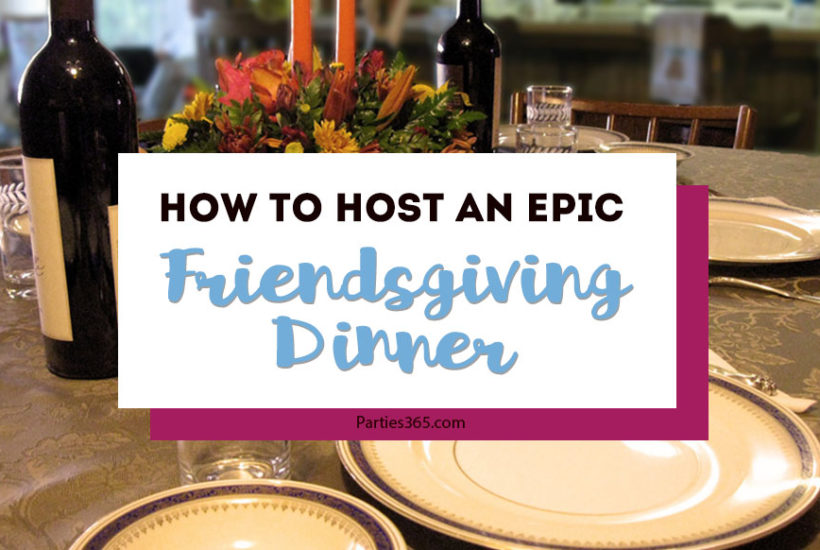 Want to host an epic Friendsgiving Dinner this year and need party ideas? We've got you covered with ideas for decorations, invitations, the menu and food, desserts, drinks and more! #friendsgiving #thanksgiving #friendsgivingdinner #holidayideas #partydecor