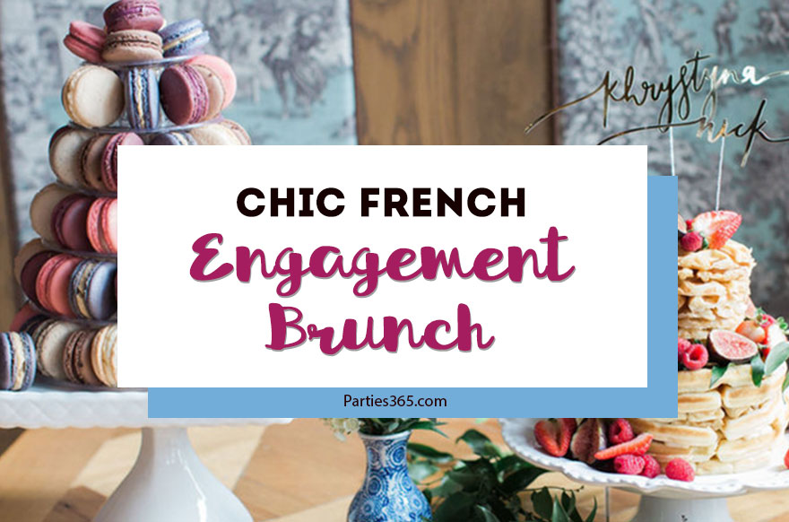 Need ideas for throwing a gorgeous Engagement Brunch? This darling French bistro inspired pre-wedding party has fabulous ideas for decorations, the food, your menu, table decor, favors and more! #engagementparty #engagementbrunch #brunchideas #bridalshower