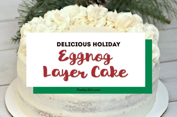 Want an amazing Christmas cake idea this year for the holidays? You'll adore our easy, moist, homemade Eggnog Layered Cake recipe for dessert that you can make from scratch! #Christmasrecipes #eggnog #Christmascake #eggnogrecipe #holidayrecipe