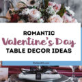 Need decor ideas for setting a romantic table for two at home this Valentine's Day? The decorations, centerpieces and table settings in this tablescape are simple, elegant and sure to inspire! #valentinesdaydinner #valentinesday #valentinesdecor #romanticdinner