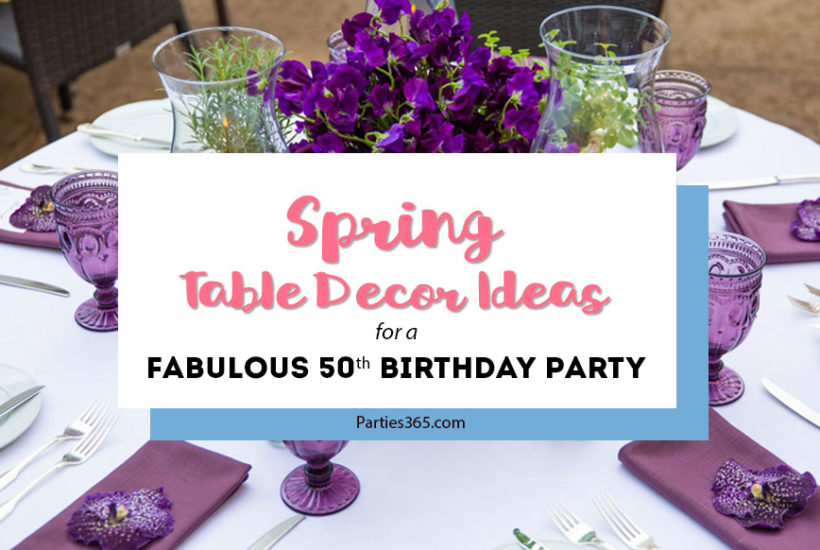 Turning 50 calls for an elegant celebration and party! This gorgeous spring tablescape has the perfect ideas for decorations, centerpieces and place settings for a 50th birthday party!