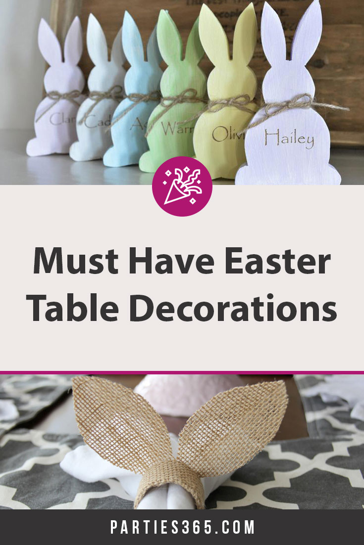 Must have Easter Table Decorations