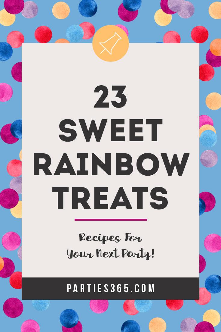 sweet rainbow dessert ideas