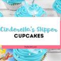 cinderella's slipper cupcakes