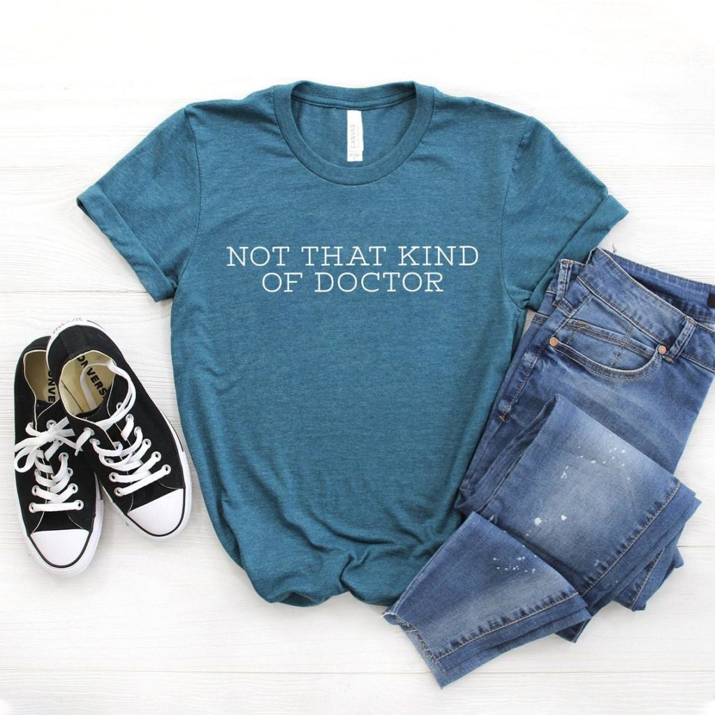 teal phd graduation t-shirt