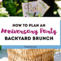 how to plan an anniversary party backyard brunch