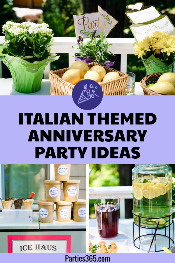 Italian themed wedding anniversary party ideas