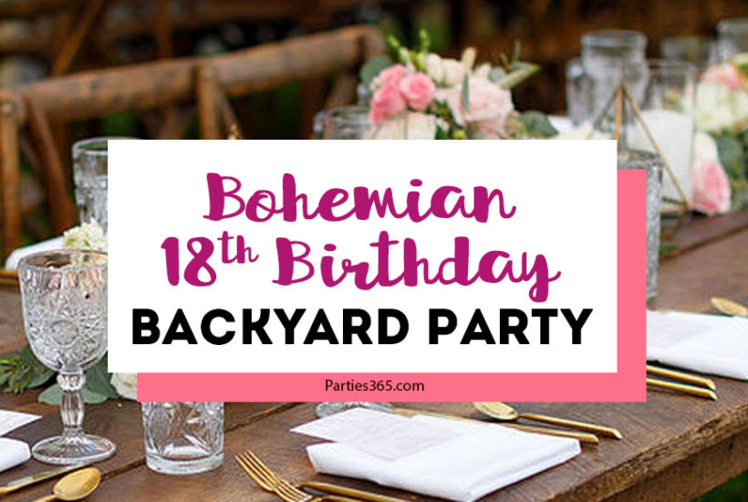 bohemian 18th birthday party
