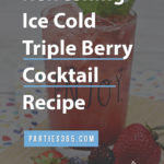refreshing triple berry cocktail